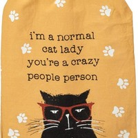 I'm A Normal Cat Lady - You're A Crazy People Person Multicolored Funny Snarky Dish Cloth Towel / Novelty Silly Tea Towels / Cute Hilarious Farmhouse Kitchen Hand Towel