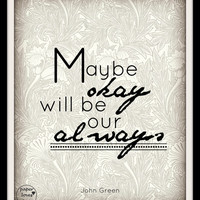 """John Green """"The Fault in our Stars"""" Quote 8X10 Typography"""