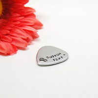 Custom Guitar Pick - Personalize Guitar Pick - Father's Day Gift - Handstamped Guitar Pick - Aluminum Pick - Pick with Case - Musicians Gift