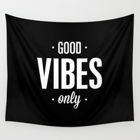 Good Vibes Only - Typography Print Wall Tapestry by The Motivated Type
