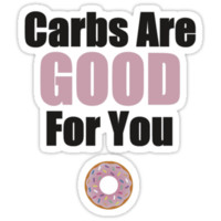 Carbs are good for you!