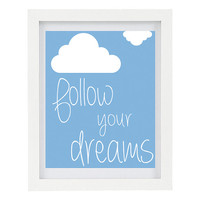 Follow Your Dreams, Home Office Decor, Clouds, Inspirational Quote, Inspiring Art, Modern Home Decor, Black White, 8 x 10 Typography Print
