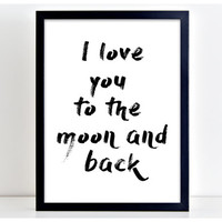 Moon And Back Print Motivational Poster Word Art Print Kitchen Quote Motivation Famous Wall Sign Letters Home Decor  PP52