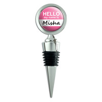 Misha Hello My Name Is Wine Bottle Stopper