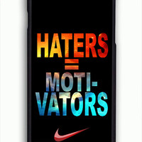 Nike Haters Motivation Nebula Galaxy For iPhone 6/6S Case *