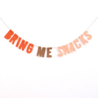 Bring Me Snacks felt room banner, felt cubicle banner in red, dreamsicle and brown