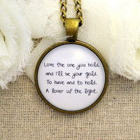 Mumford and Sons Lover Of The Light Inspired Lyrical Quote Necklace