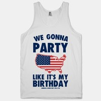 We Gonna Party Like it's My Birthday (America)