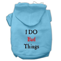 I Do Bad Things Screen Print Pet Hoodies Baby Blue L (14)