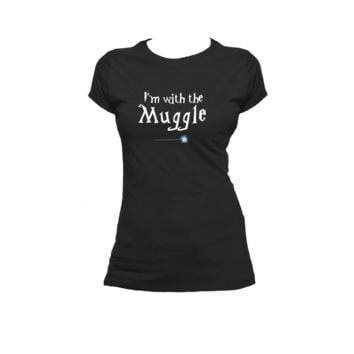 I'm With The Muggle Ladies or Mens T Shirt, Harry Potter, Nerd Girl Tees