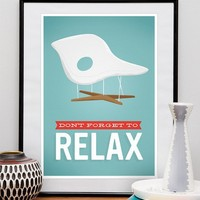 Eames La Chaise chair Don't forget to Relax poster A3 by handz