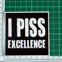 I Piss Excellence Talladega Nights Quote Sticker Decal Ricky Bobby Will Ferrell