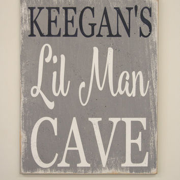 Lil Man Cave Wood Sign Boys Nursery Sign Boys Bedroom Sign Playroom Sign Baby Shower Gift Personalized Nursery Sign Handmade Handpainted