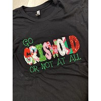 """Go """"GRISWOLD"""" or not at all Shirt - Christmas 2020"""