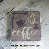 But first...coffee / Rustic Kitchen Decor