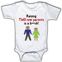 Raising two new parents is a b**ch - Funny Baby One-piece Bodysuit