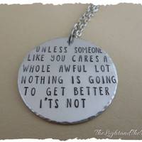 Hand Stamped Jewelry - Necklace - Unless - Inspired by Dr Seuss The Lorax - gift for her gift for him - medallion charm jewelry - great gift