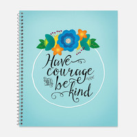 Have Courage and Be Kind Notebook, Waterproof Cover, Journal, Cinderella Quote, School Supplies, Kindness, Courageous, College Ruled