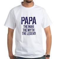 Papa, Man, Myth, Legend T-Shirt