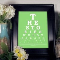 J K Rowling Eye Chart, The Stories We Love Best Live In Us Forever, 8 x 10 Giclee Print BUY 2 GET 1 FREE