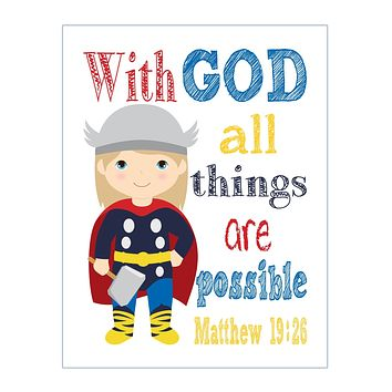 Thor Christian Superhero Nursery Decor Print - With God all things are possible - Matthew 19:26
