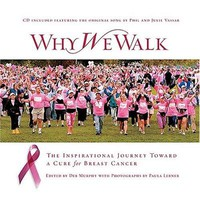 Why We Walk: The Inspirational Journey Toward a Cure for Breast Cancer | Mardel