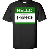Hello My Name Is TERRENCE v1-Unisex Tshirt