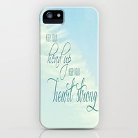 QUOTE TO MYSELF       Keep Your Head Up - Keep Your Heart Strong      iPhone Case by M✿nika  Strigelfor iPhone 3G + 3GS + 4 + 4S + 5