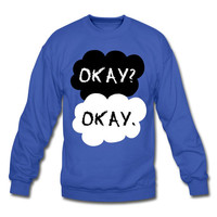The Fault in our Stars Sweater - OKAY OKAY Sweatshirts - TFIOS Book and Movie Fans Cool Graphic Pullover Jumper. Awesome tfios Ok Ok Sweater