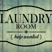 Laundry Room Help Wanted Decal Home Decor Sticker Graphic