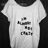 CRAZY Tshirt, Off The Shoulder, Over sized, street style slouchy, loose fitting, graphic tee, screen printed by hand, women's, teens.