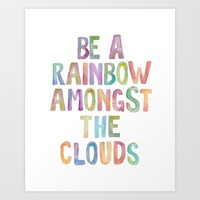 """Inspirational Quote """"be a rainbow among the clouds"""" Watercolor Letters Typography Print Wall Art Art Print by PrintableLifeStyle"""