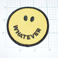 WHATEVER Cute Yellow Smiley Face RARE Iron-On Vintage Patch - New Old Stock (NOS) Fun Funny Happy Icebreaker e9c Free Shipping