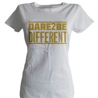 Dare To Be Different (Women's)