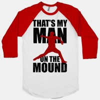 That's My Man On The Mound (Baseball Tee) | HUMAN