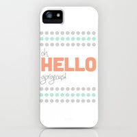HELLO GORGEOUS! iPhone & iPod Case by natalie sales