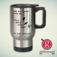 One direction song truly madly deeply crazy love birds quote 14oz Stainless Steel Travel Mug
