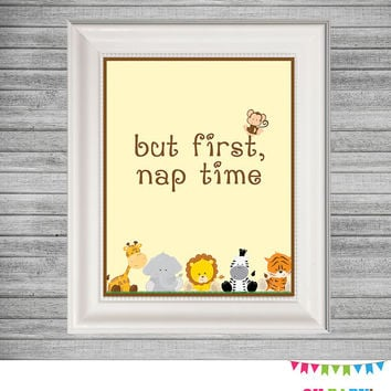 But First Nap Time - Safari Nursery Decor, Animals Nursery, Baby Version of But First Coffee, Safari Wall Art, Instant Download - BS0001-N