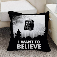 i want to believe doctor who Pillow case size 16 x 16, 18 x 18, 16 x 24, 20 x 30, 20 x 26 One side and Two side