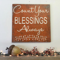 Count Your Blessings Always Fall Decor Autumn Decor Wedding Gift Rustic Wall Decor Fall Mantel Decoration Vintage Wood Sign Wood Wall Art
