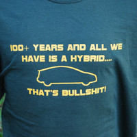 FUNNY tshirt, Hybrid, Go green, car automotive, Offensive , Controversial , Screen Print , Humor Shirts