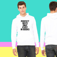 Perfect boys only exist in books sweatshirt hoodie