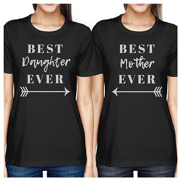 Best Daughter & Mother Ever Black Mom Daughter Cute Matching Tops