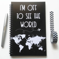 Writing journal, spiral notebook, sketchbook, bullet journal, black, blank lined grid, world map, travel journal - I'm off to see the world
