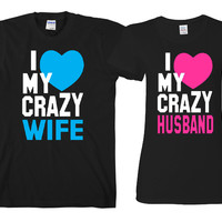 """I Love My Crazy Husband - I Love My Crazy Wife  """"Cute Couples Matching T-shirts"""""""
