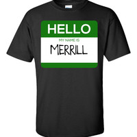 Hello My Name Is MERRILL v1-Unisex Tshirt