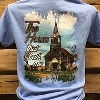 Southern Chics The House that Built Me Church Christian Girlie Bright T Shirt