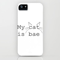 My Cat Is BAE iPhone & iPod Case by mysteryxmeow