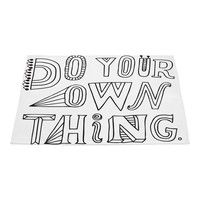 Do Your Own Thing'