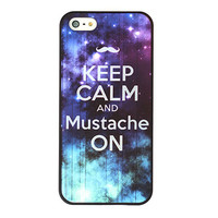 Keep Calm And Mustache ON Galaxy Phone Case For iPhone 5